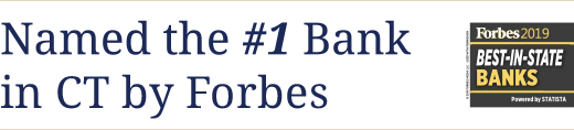 Named the #1 Bank in CT by Forbes